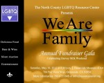 NORTH COUNTY LGBTQ RESOURCE CENTER GALA: WE ARE FAMILY