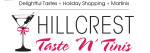 HILLCREST TASTE 'N' TINIS: Delightful Tastes, Holiday Shopping, Delicious Martinis