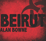 THEATRE OUT'S 'BEIRUT' - A GENDER-NEUTRAL INTERPRETATION