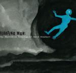 FLOATING MAN: THE SKETCHBOOKS OF DAVID RINEHART AT PALOS VERDES ART CENTER