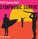 'SYMPHONIC SURFIN' SAFARI' KICKS OFF LONG BEACH SYMPHONY NEW POPS! SEASON
