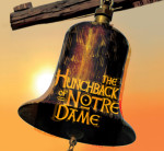 HAVING A HUNCH ON THE HUNCHBACK OF NOTRE DAME AT LA JOLLA PLAYHOUSE