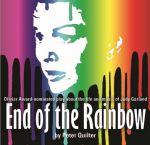 END OF THE RAINBOW: Olivier Award-Nominated Play About the Life and Music of Judy Garland