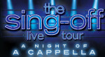 THE SING-OFF LIVE! Stars of the Hit NBC A Cappella Competition Will Bring Fans Across America the Ultimate Evening of A Cappella