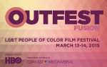 OUTFEST FUSION: LGBT People of Color Film Festival