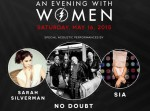 SIA, SILVERMAN AND NO DOUBT: AN EVENING WITH WOMEN