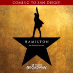 HAMILTON COMING TO SAN DIEGO DURING 2017-2018 SEASON