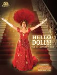 "HELLO DOLLY ""IT'S SO NICE TO HAVE YOU BACK WHERE YOU BELONG!"""